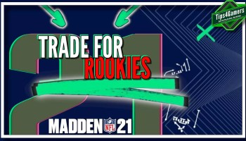 how to Trade for Rookies in Madden 21