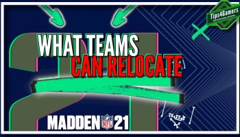 What Teams Can Relocate in Madden 21 Right Away