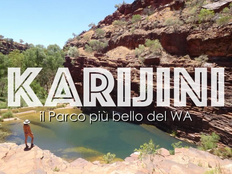 KARIJINI NATIONAL PARK, il Parco più bello del Western Australia