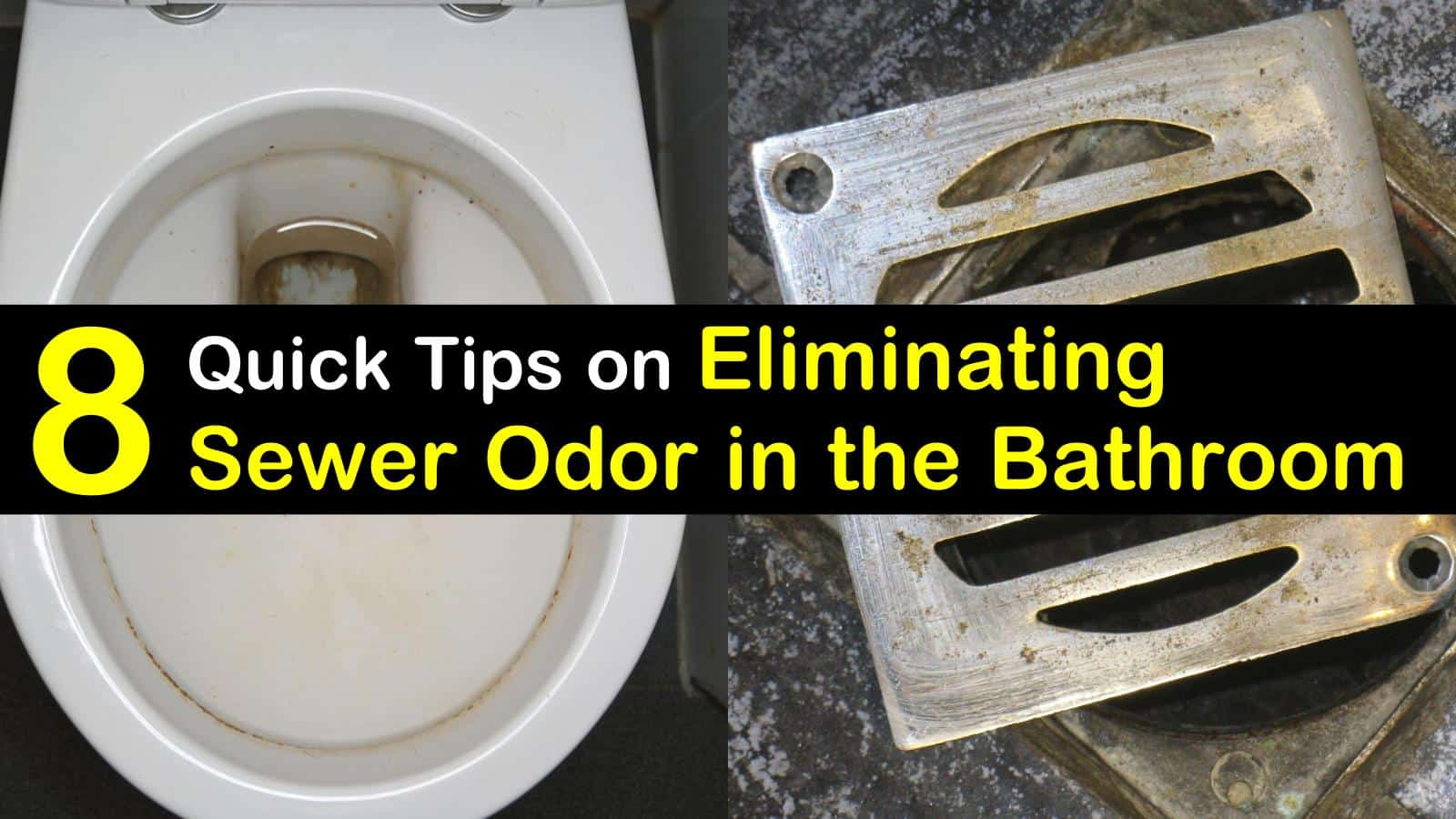 get rid of sewer smell in the bathroom