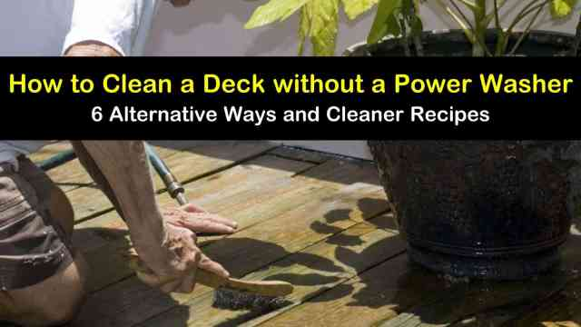 22 Alternative Ways to Clean a Deck without a Power Washer