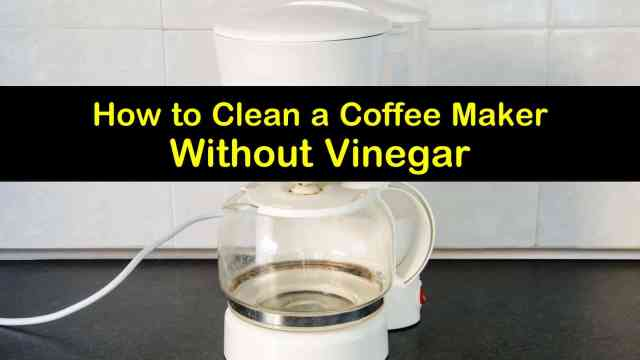 24 Creative Ways to Clean a Coffee Maker without Vinegar