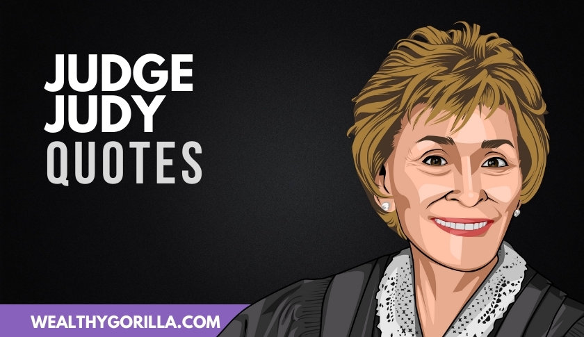 All-Time Favorite Judge Judy Quotes