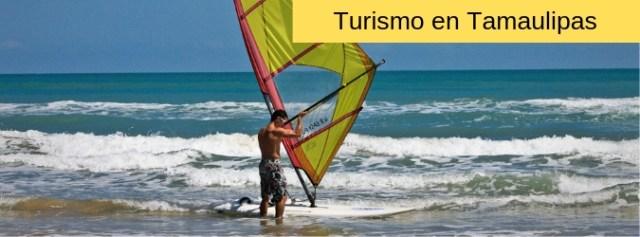 Lugares Turísticos de Tamaulipas