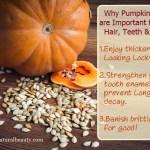 Pumpkin Seeds Benefits For Hair, Teeth & Nails