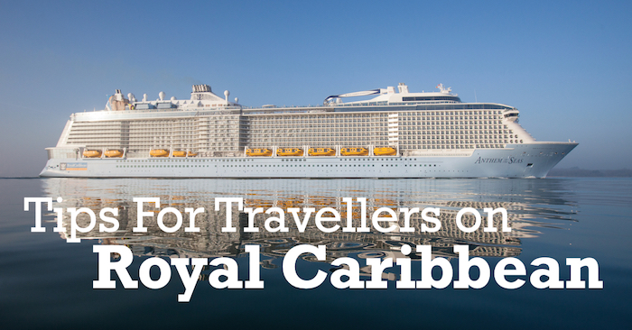 Royal Caribbean Tips For Travellers
