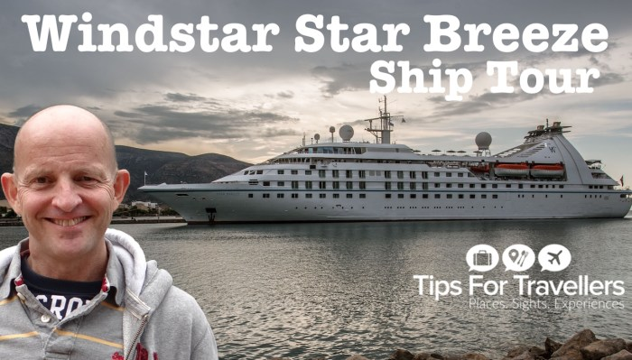 Windstar Cruises Star Breeze Ship Tour Video