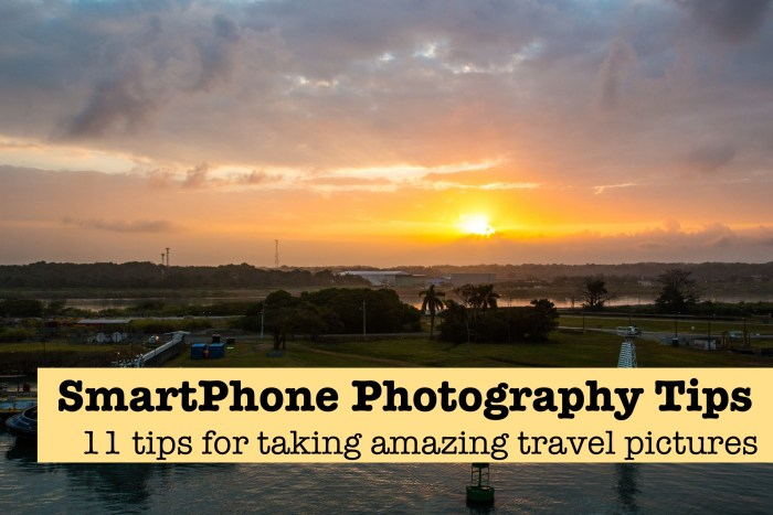 Tips for taking amazing travel photographs on your smartphone