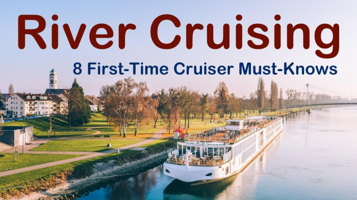 First time river cruise need to knows