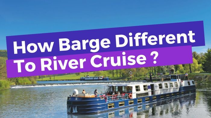 Differences Between A European River Cruise and A Barge Cruise