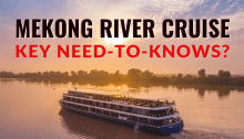 Mekong River Cruise Tips
