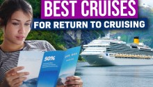 7 Best Cruises To Consider For Your Return To Cruising