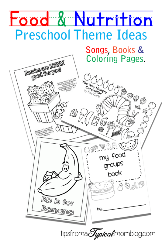 Food And Nutrition Theme Preschool Songs And Printables