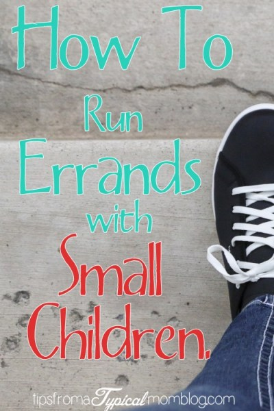 How to Run Errands with Small Children