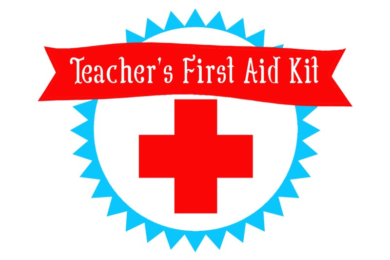 Teachers First Aid Kit Printable 4x6