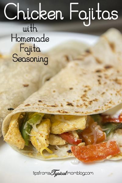 Chicken Fajitas with Homemade Fajita Seasoning
