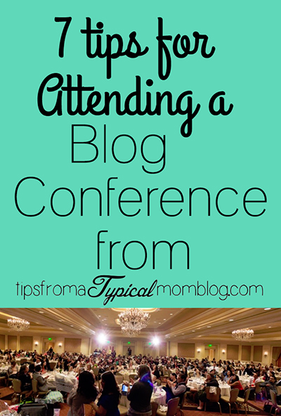 7 Tips For Attending a Blog Conference