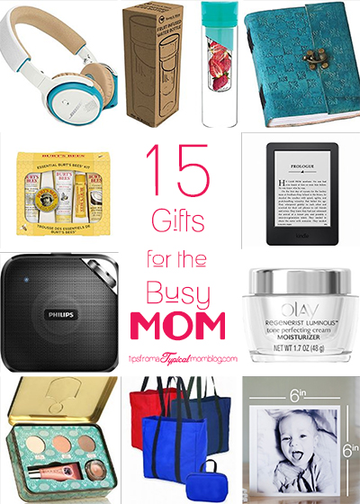 15 Gift Ideas for the Busy Mom