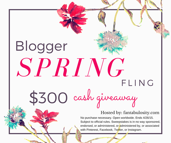 Blogger Spring Fling $300 Cash Giveaway