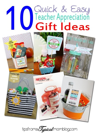 10 Quick & Easy End of Year Teacher Gift Ideas