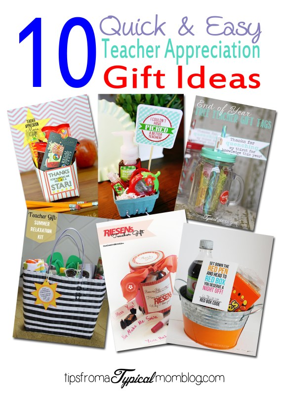 10 Quick and Easy Teacher Appreciation Gift Ideas