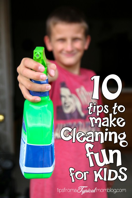 10 Tips to Make Cleaning Fun for Kids