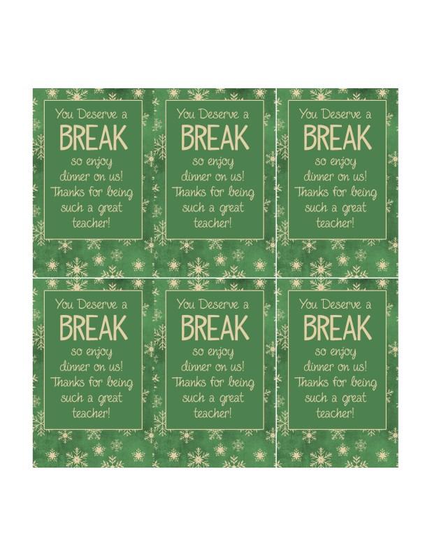 You Deserve a Break Printable Christmas Gift Tags