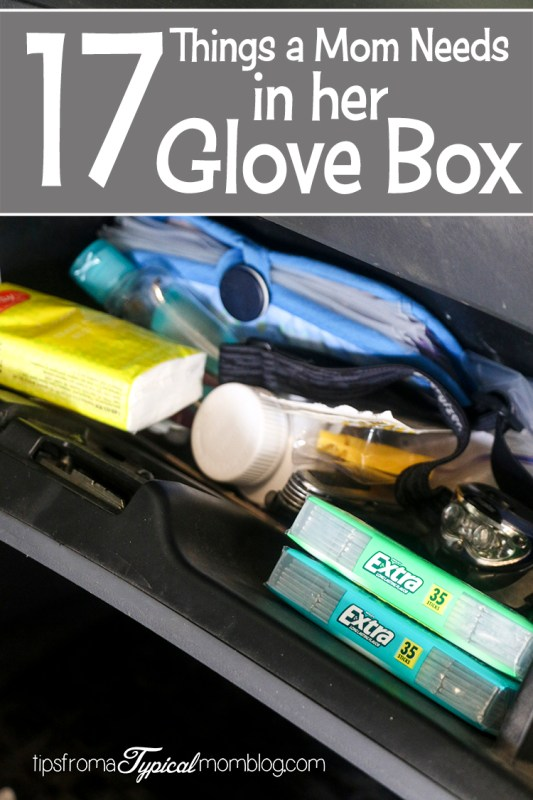 17 Things a Mom Needs In Her Glove Box