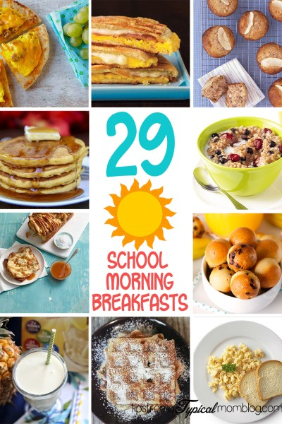29 School Morning Breakfast Recipes