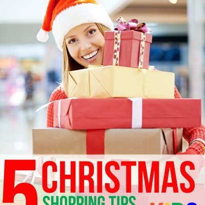 5 Christmas Shopping Tips when You Have Kids