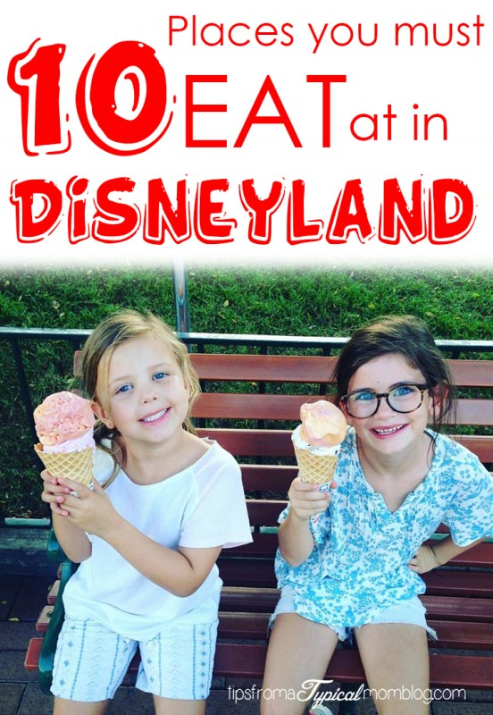 10 Places You Must Eat at in Disneyland