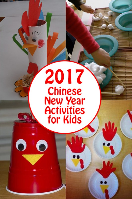 2017 Chinese New Year Kids Activities And Rooster Crafts Tips From