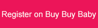 register on buy buy baby