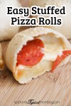 Easy Stuffed Rhodes Pizza Rolls