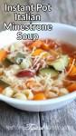 Instant Pot Italian Minestrone Soup Recipe