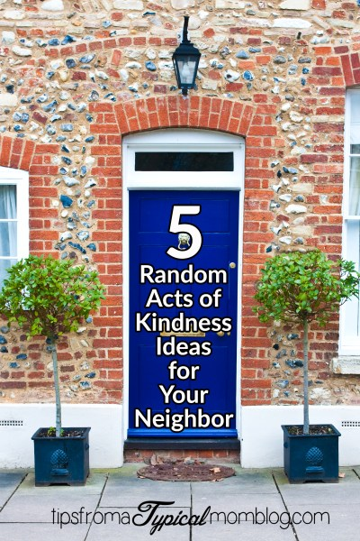 5 Random Acts of Kindness (RAOK) You Can Do for Your Neighbor + Blue Bunny Coupons