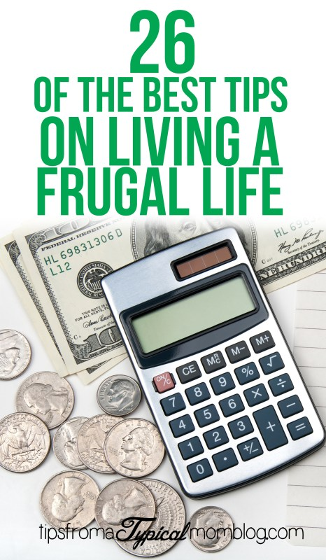 26 of the best tips on living a frugal life