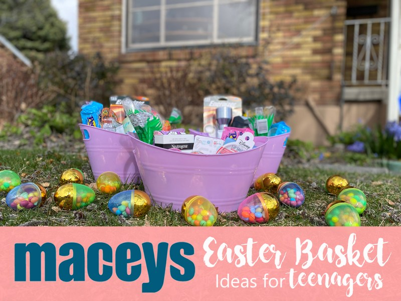 Easter Basket ideas for teenagers 2020 with Maceys.
