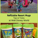 Refillable Resort Mugs Tips And Tricks At Walt Disney World Tips From The Disney Divas And Devos
