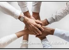 Manajemen SDM Adalah