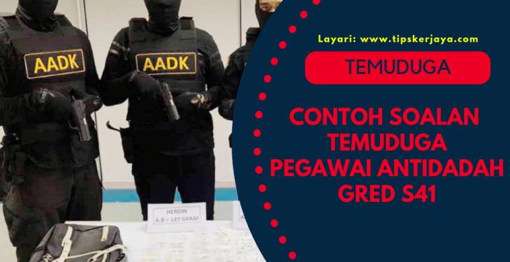 Contoh Soalan Temuduga Pegawai Antidadah Gred S41 4