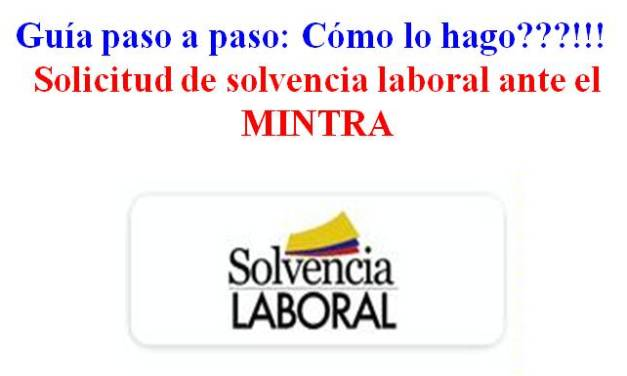 Solvencia Laboral – Requisitos para solicitarla ante el mintra