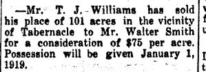 Mr. T. J. Williams Sold 101 Acres
