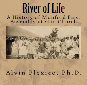 River of Life - A History of Munford First Assembly of God Church