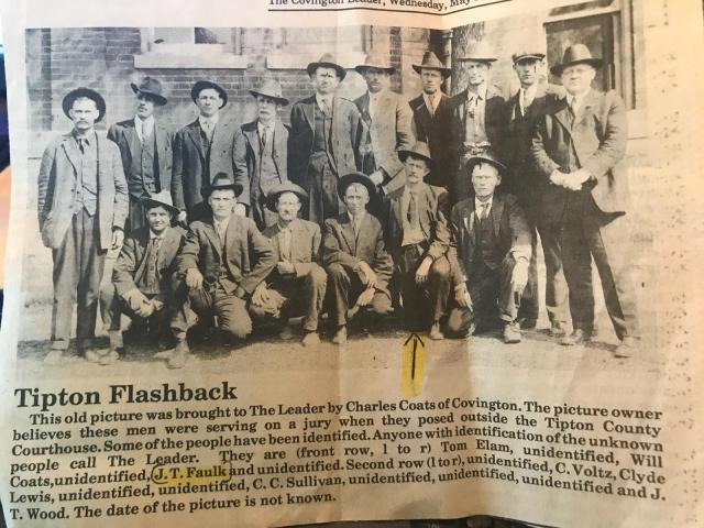 Tipton Flashback: This old picture was brought to The Leader by Charles Coats of Covington. The picture owner believes these men were serving on a jury when they posed outside the Tipton County Courthouse. Some of the people have been identified. Anyone with identification of the unknown people call The Leader. They are (front row, l to r) Tom Elam, unidentified, Will Coats, unidentified, J. T. Faulk and unidentified. Second row (l to r), unidentified, C. Voltz, Clyde Lewis, unidentified, unidentified, C. C. Sullivan, unidentified, unidentified, unidentified and J. T. Wood. The date of the picture is not known.