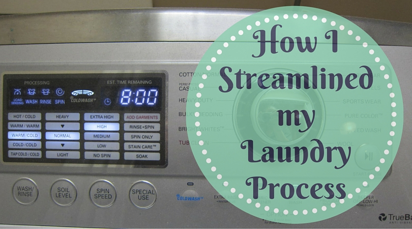 How I've Streamlined My Laundry Process