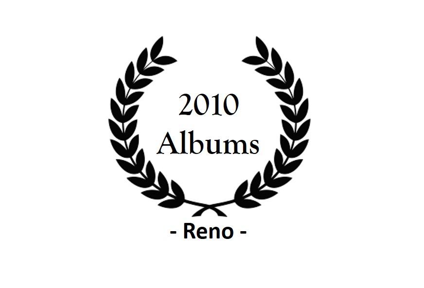 top 2010 – Reno – albums