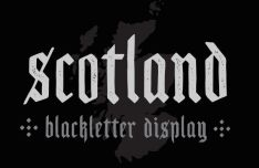 Scotland Blackletter Typeface