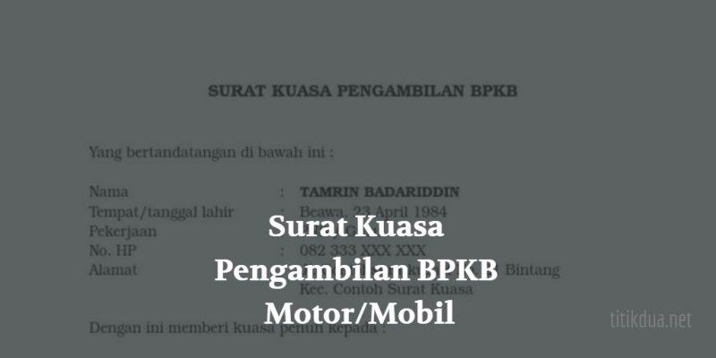 8 Contoh Surat Kuasa Pengambilan BPKB Motor atau Mobil 2019