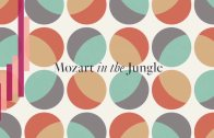 Mozart-In-The-Jungle-Season-2-Opening-Titles
